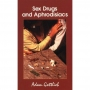Sex Drugs and Aphrodisiacs